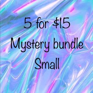 Mystery bundle Small 5 for $15